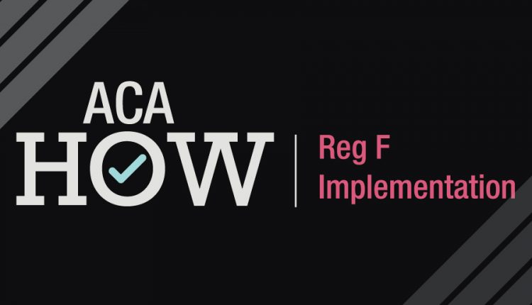 ACA How Reg F is Here to Prepare You for