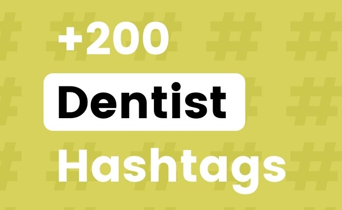 +200 Instagram Hashtags for Dentists to GROW your Account